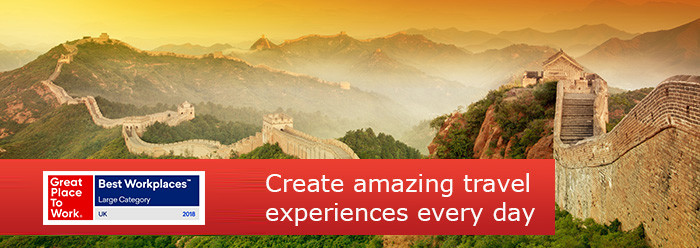 Create amazing travel experiences every day - Sunday Times 100 Best Companies to Work For and Great Place to Work 2016